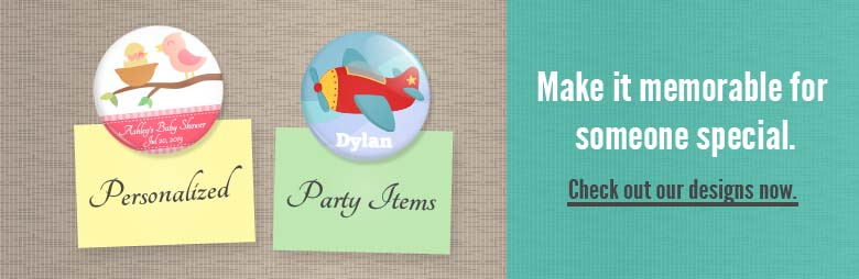 Personalized Party Items & Buttons